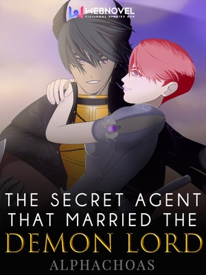 The Secret Agent That Married The Demon Lord