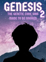 Genesis 2: The Genetic Code Was Made to Be Broken