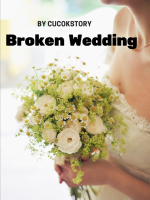 Broken wedding