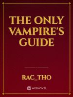 The Only Vampire's Guide