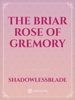 The Briar Rose of Gremory