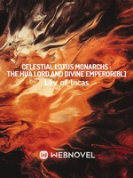 Celestial Lotus Monarchs:The Hua Lord and Divine Emperor