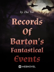 Records Of Barton's Fantastical Events