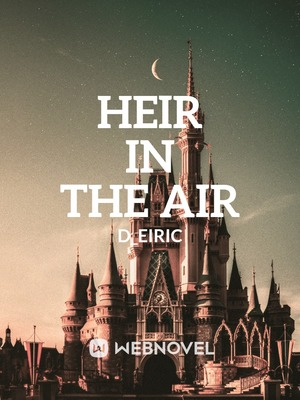 Heir in the Air