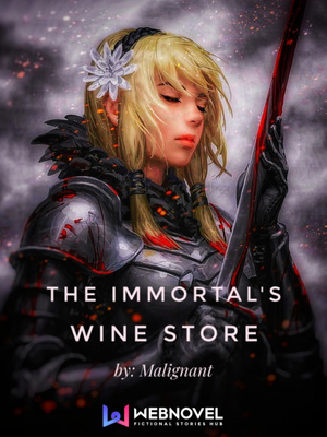 The Immortal's Wine Store