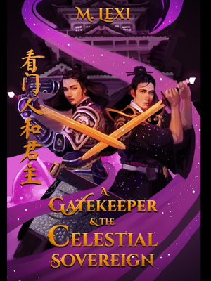 A Gatekeeper & The Celestial Sovereign