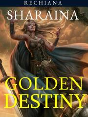 Sharaina: Golden Destiny