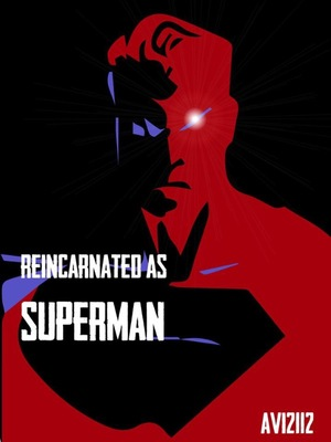 Reincarnated as Superman