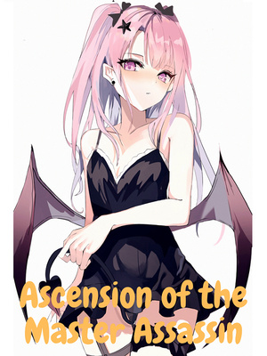 Ascension of the Master Assassin