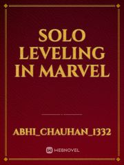 Solo leveling in Marvel