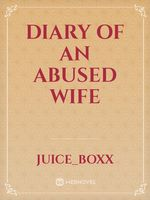 Diary of an abused wife