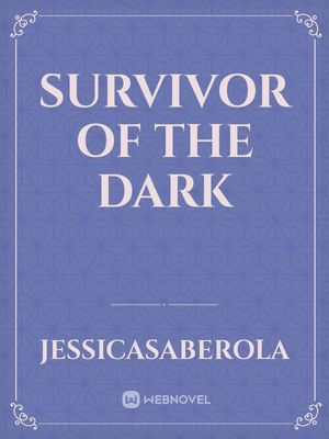 Survivor Of The Dark