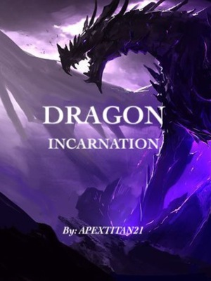 Dragon Incarnation