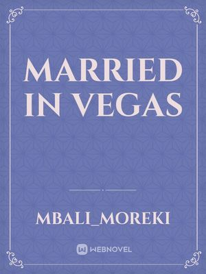 Married in Vegas