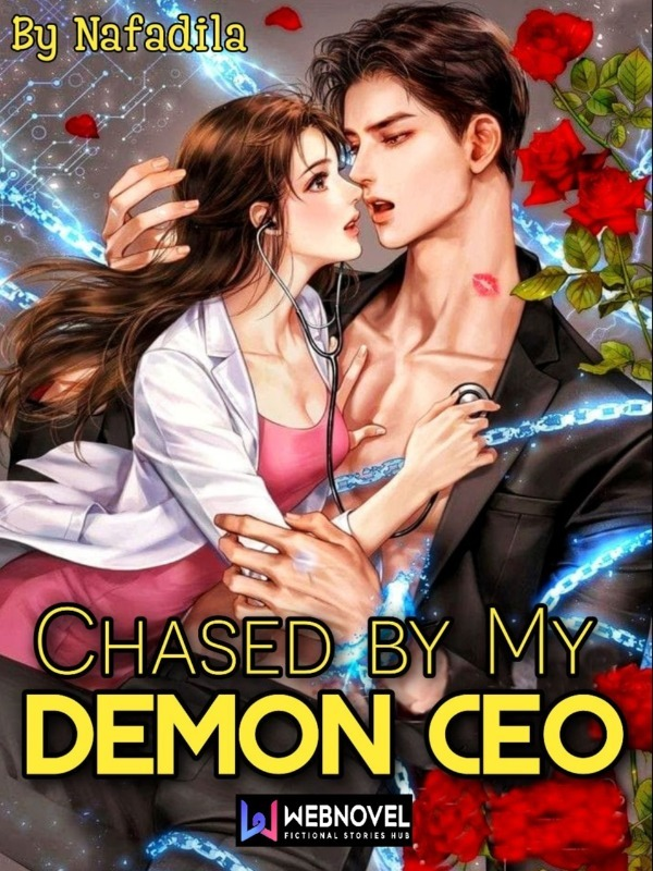 Chased by My Demon CEO