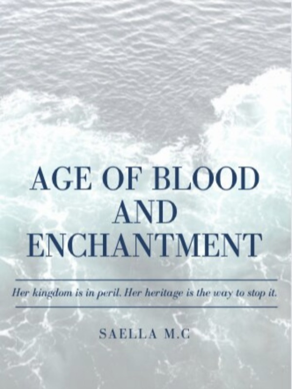 Age of Blood and Enchantment