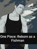 One Piece: Reborn as a Fishman