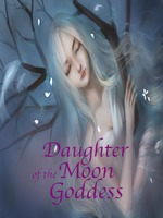 Daughter of the Moon Goddess