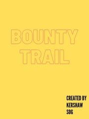 Bounty trail