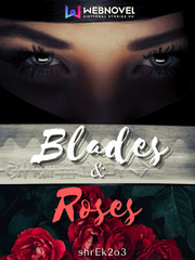 Blades & Roses
