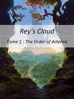 Rey's Cloud, Tome 1 : The Order of Artemis