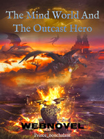 The Mind World And The Outcast Hero