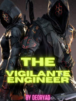 The Vigilante Engineer