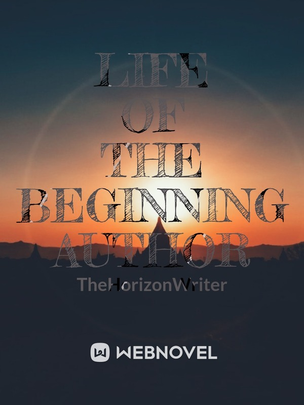 Life Of The Beginning Author