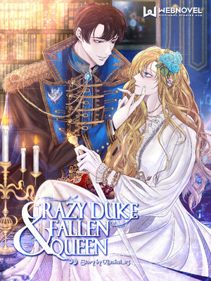 Crazy Duke and Fallen Queen