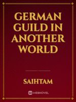 GERMAN GUILD IN ANOTHER WORLD