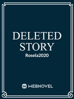 DELETED STORY (1) OF ROSELA2020