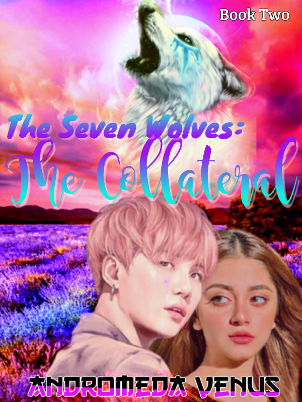 The Seven Wolves: The Collateral