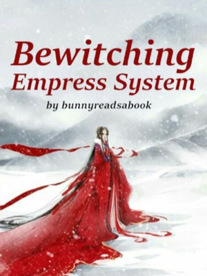 Bewitching Empress System