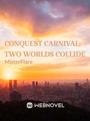 Conquest Carnival: Two Worlds Collide