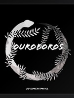 Ouroboros [ON GOING]