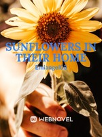 Sunflowers in their home