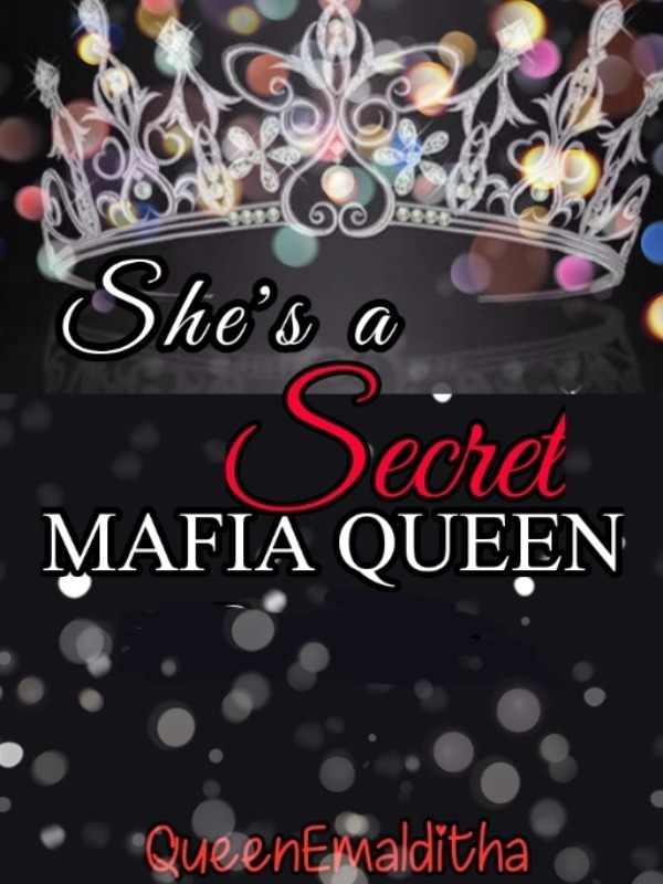 She's a Secret Mafia Queen