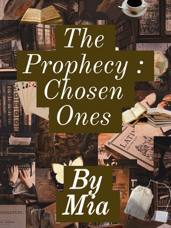 The Prophecy: The Chosen Ones