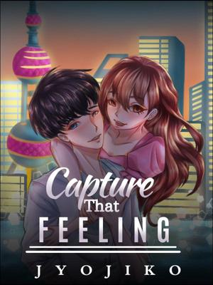 Capture That Feeling