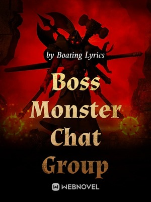 Boss Monster Chat Group
