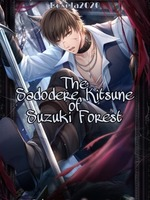 The Sadodere Kitsune of Suzuki Forest
