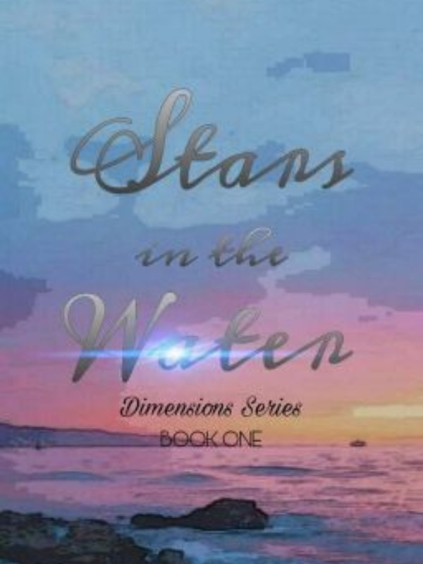 Stars in the Water (Dimensions Series: Book One)
