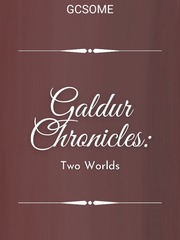 Galdur Chronicles: Two Worlds