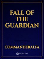 Fall of the Guardian