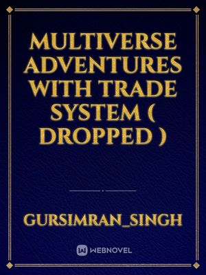 multiverse adventures with trade system ( dropped )