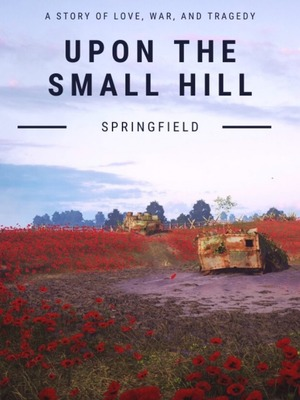 Upon The Small Hill