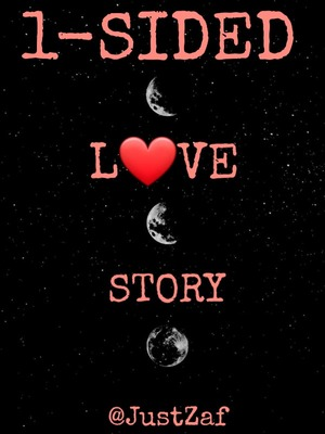 1 SIDED L♡VE STORY