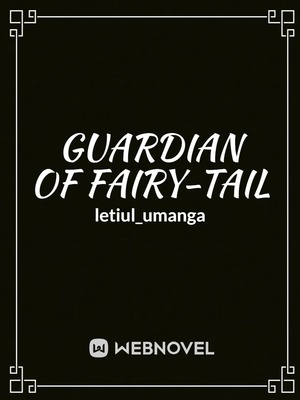 Guardian of Fairy-Tail