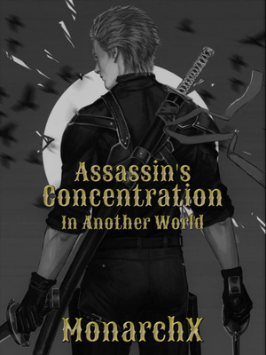 Assassin's Concentration In Another World