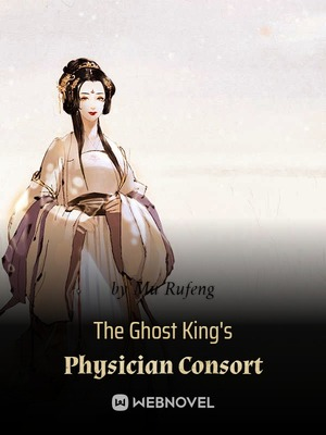 Ghost King's Medical Consort